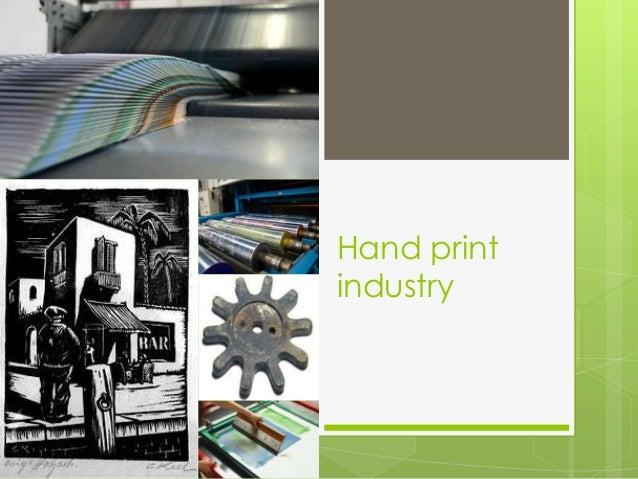 Hand print industry