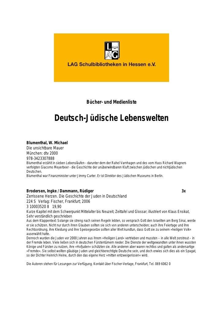 Bücher- und Medienliste                       Deutsch-Jüdische Lebenswelten  Blumenthal, W. Michael Die unsichtbare Mauer ...