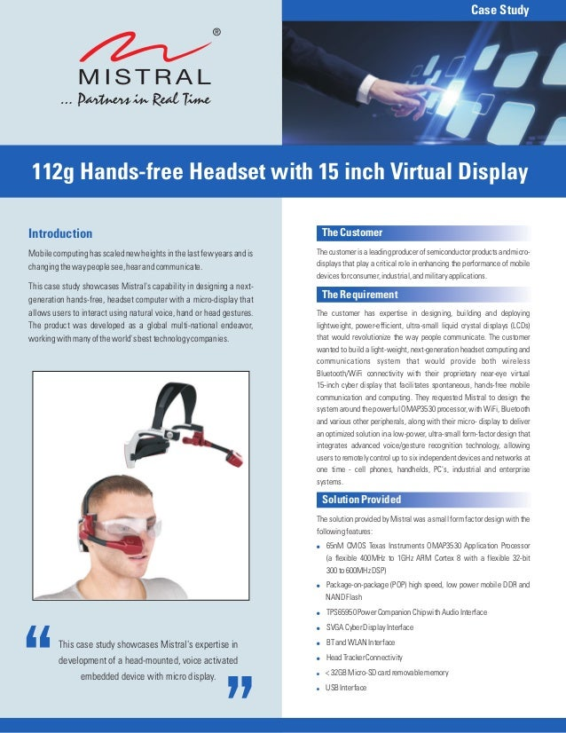 Case Study 112g Hands-free Headset with 15 inch Virtual DisplayIntroduction                                               ...