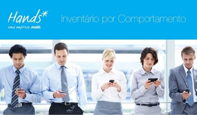 Hands Mobile - Inventário por Comportamento - 2014