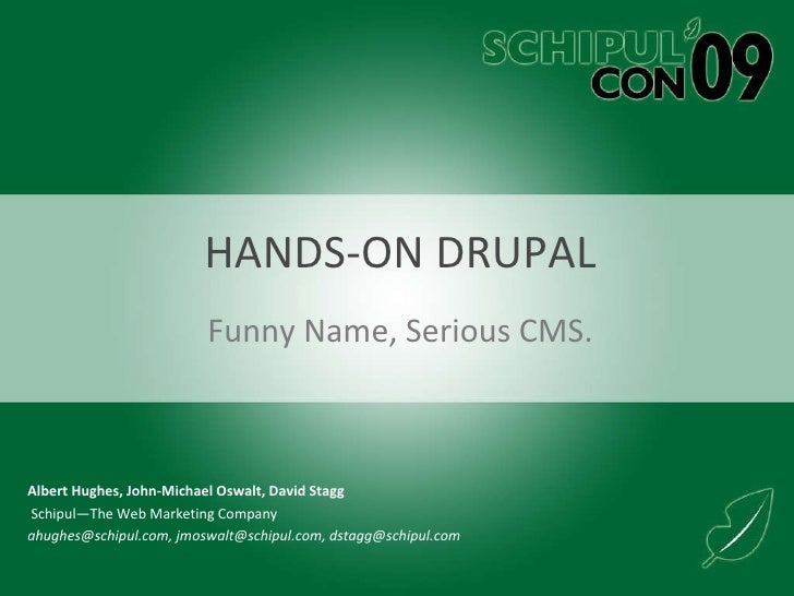 HANDS-ON DRUPAL Funny Name, Serious CMS.