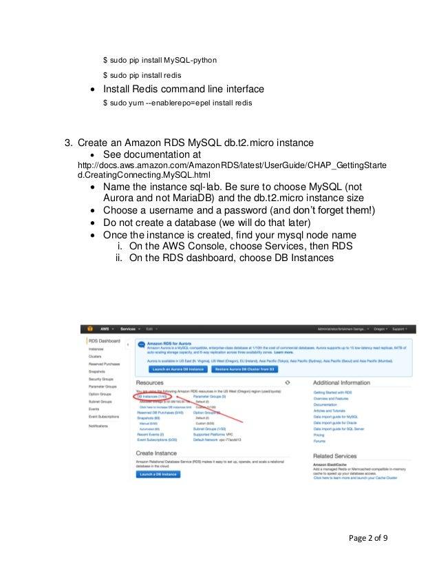 Page 2 of 9 $ sudo pip install MySQL-python $ sudo pip install redis • Install Redis command line interface $ sudo yum --e...