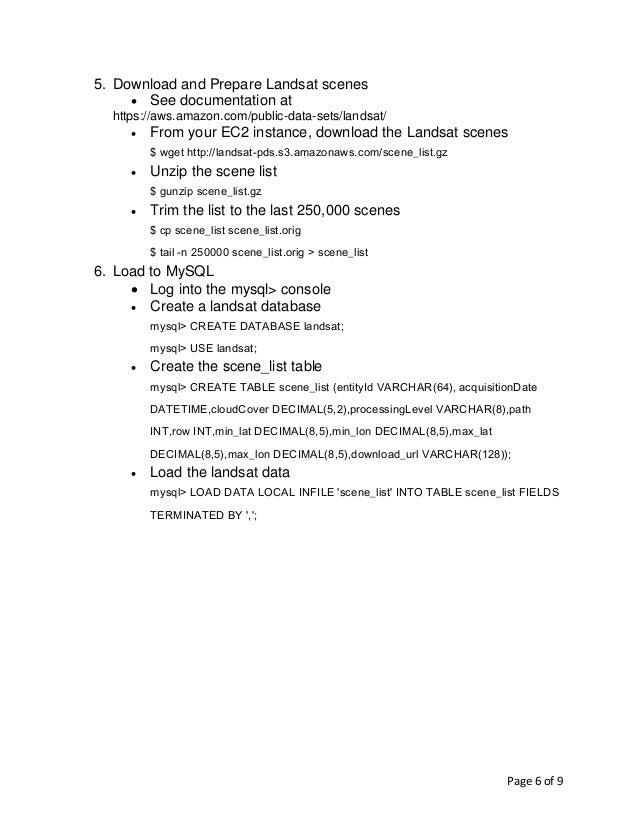 Page 6 of 9 5. Download and Prepare Landsat scenes • See documentation at https://aws.amazon.com/public-data-sets/landsat/...