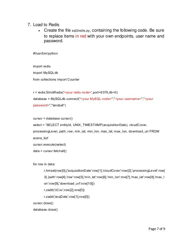 Page 7 of 9 7. Load to Redis • Create the file sql2redis.py, containing the following code. Be sure to replace items in re...