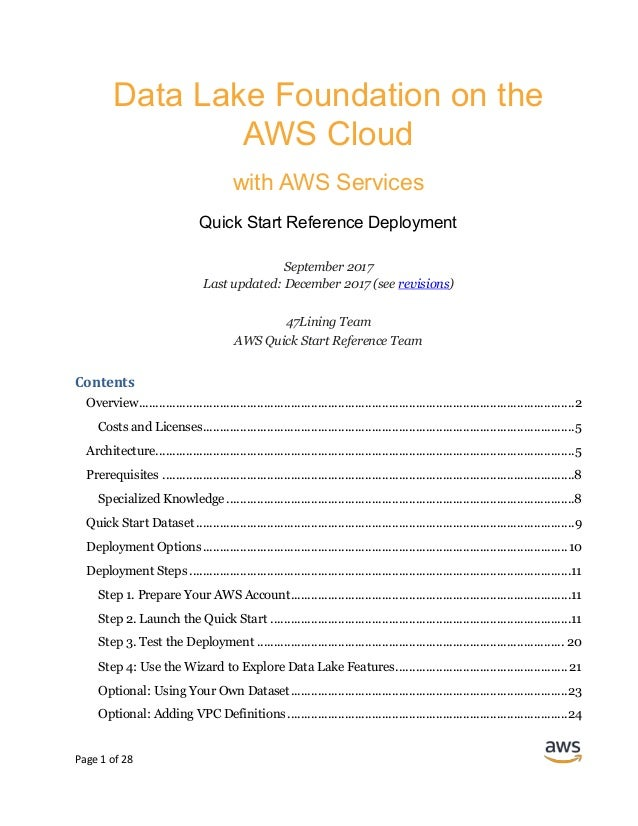 Page 1 of 28 Data Lake Foundation on the AWS Cloud with AWS Services Quick Start Reference Deployment September 2017 Last ...