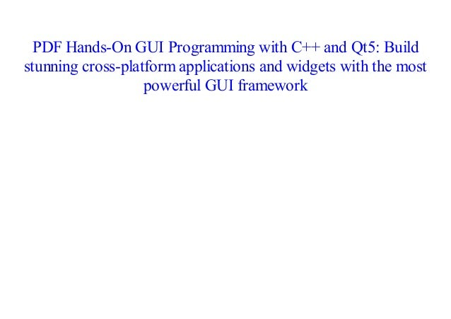 E-Book] Hands-On GUI Programming with C++ and Qt5: Build
