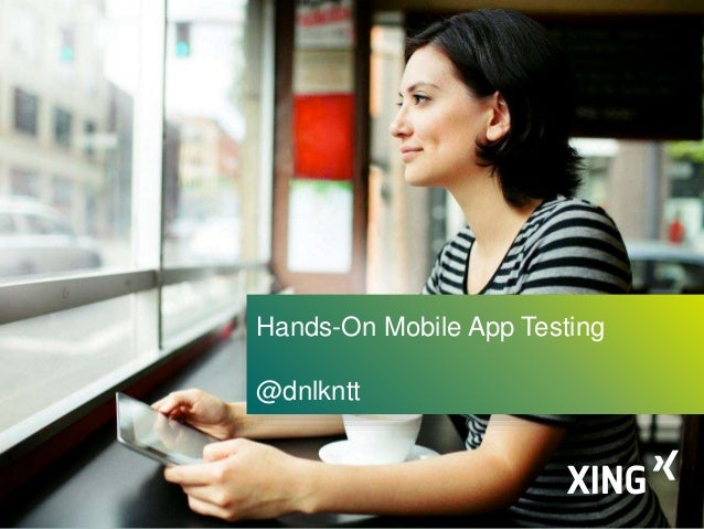 1 Hands-On Mobile App Testing @dnlkntt