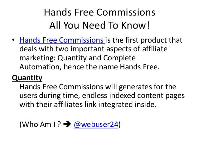 Hands Free Commissions SCAM? Slide 2