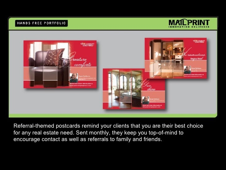 Referral-themed postcards remind your clients that you are their best choice for any real estate need. Sent monthly, they ...