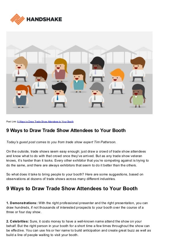 Trade Show Attendees 9 Ways To Draw Them To Your Booth