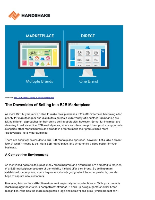 Post Link: The Downsides of Selling in a B2B Marketplace The Downsides of Selling in a B2B Marketplace As more B2B buyers ...