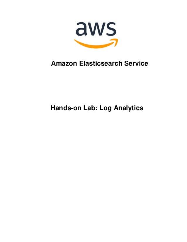 Amazon Elasticsearch Service Hands-on Lab: Log Analytics