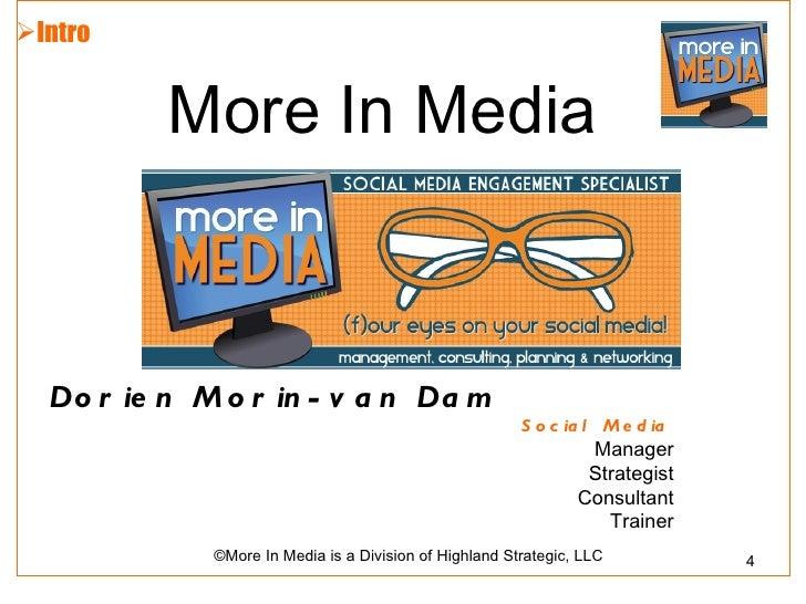 Intro          More In Media  Do r ie n M o r in - v a n Da m                                                        S o ...