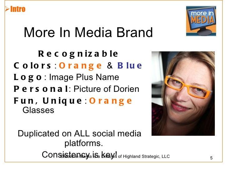 Intro     More In Media Brand         R e c o g n iz a b le  C o lo r s : O r a n g e & B lu e  L o g o : Image Plus Name...