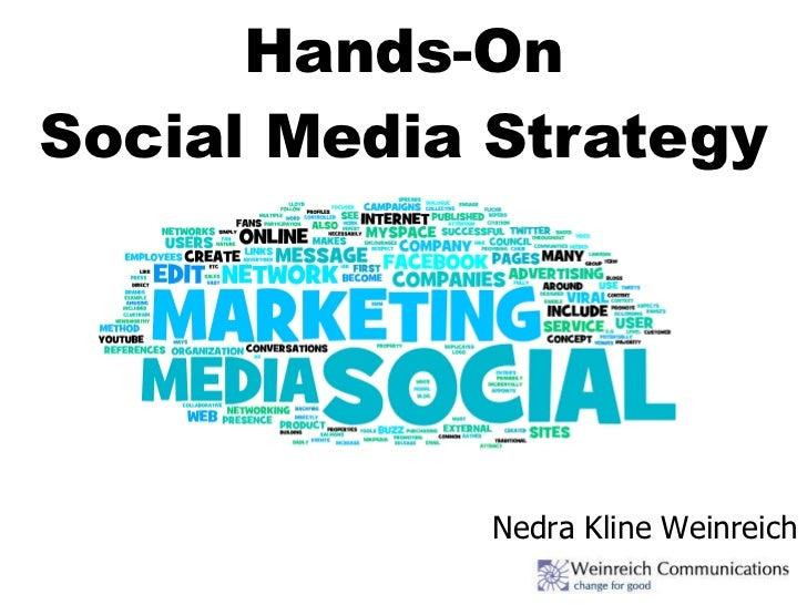 Hands-On Social Media Strategy Nedra Kline Weinreich