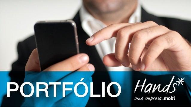 Hands Mobile - Portfólio Formatos Especiais - 2014