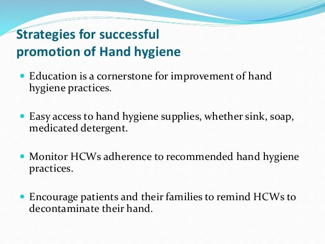 the importance of hands hygiene [1] the review highlights the need for more education about the importance of hand hygiene including guidance on how to choose and apply the best hand.