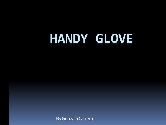 HANDY GLOVE By GonzaloCarrero kk kk kk kk kk kk kk kk kk kk kk kk kk kk kk kk kk kk kk kk kk kk kk kk k