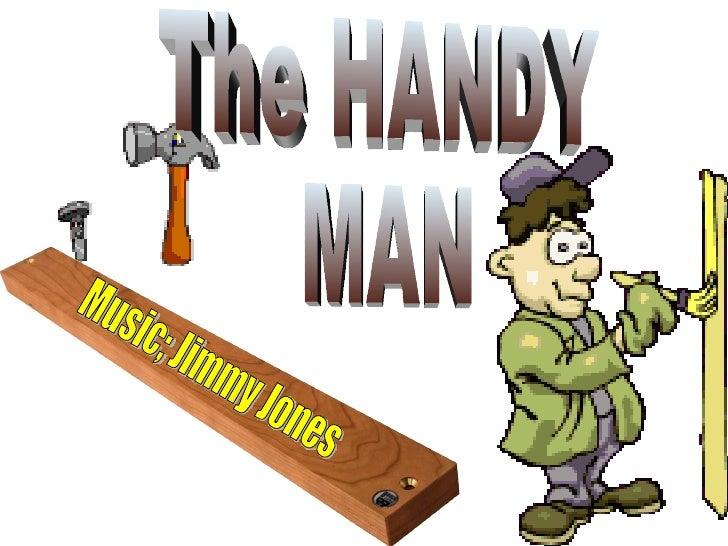 The HANDY MAN Music; Jimmy Jones