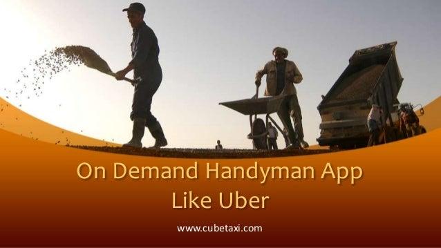On Demand Handyman App Like Uber www.cubetaxi.com