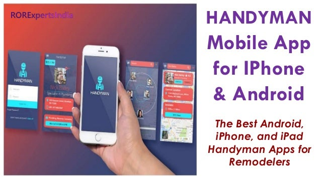 HANDYMAN Mobile App For IPhone U0026 Android The Best Android, IPhone, And IPad  Handyman ...