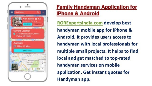 Uses: 3. RORExpertsIndia.com Develop Best Handyman Mobile App ...