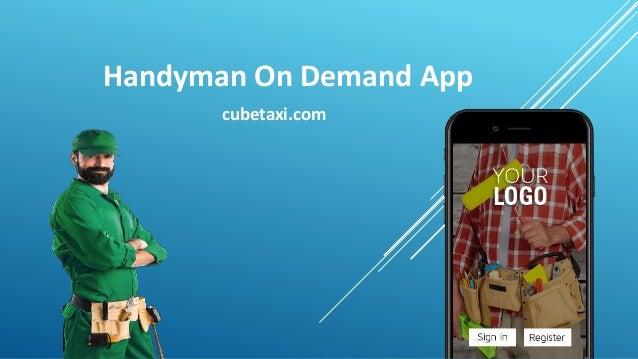 Handyman On Demand App cubetaxi.com