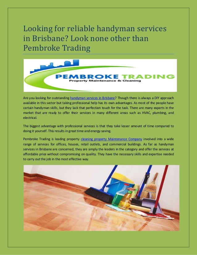 Looking for reliable handyman services in Brisbane? Look none other than Pembroke Trading Are you looking for outstanding ...