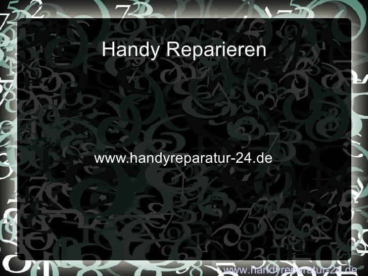 Handy Reparieren www.handyreparatur-24.de www.handyreparatur-24.de