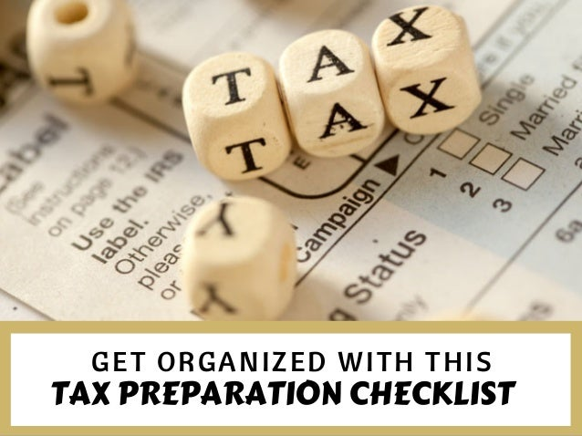 GET ORGANIZED WITH THIS TAXPREPARATIONCHECKLIST