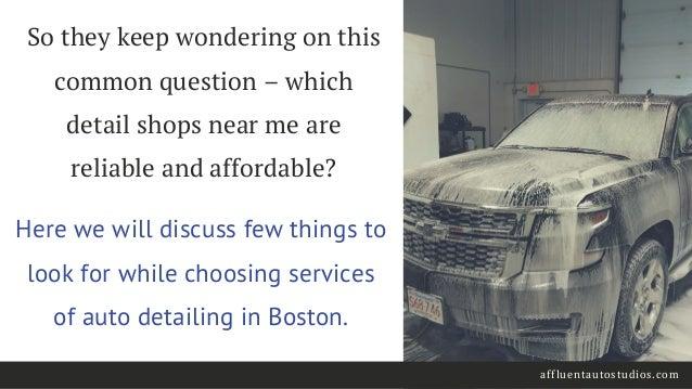 Car Detail Shops Near Me >> Handy Tips For Choosing An Auto Detail Shop