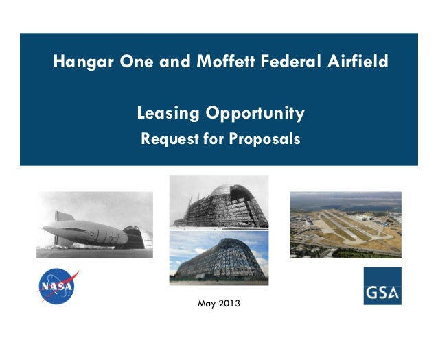 May 2013Hangar One and Moffett Federal AirfieldLeasing OpportunityRequest for Proposals