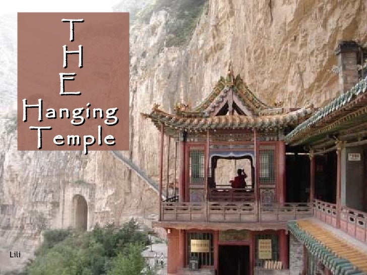 T         H         E       Hanging       TempleLili