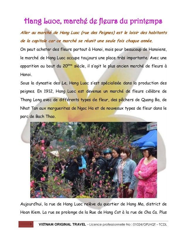 Hang Luoc, marché de fleurs du printemps Aller au marché de Hang Luoc (rue des Peignes) est le loisir des habitants de la ...