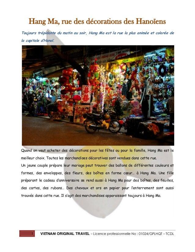 Hang Ma, rue des décorations des Hanoïens Toujours trépidante du matin au soir, Hang Ma est la rue la plus animée et color...