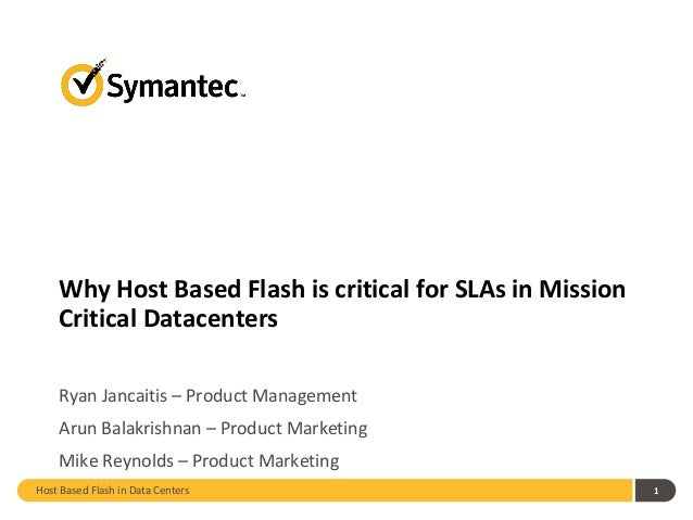 Why Host Based Flash is critical for SLAs in Mission Critical Datacenters