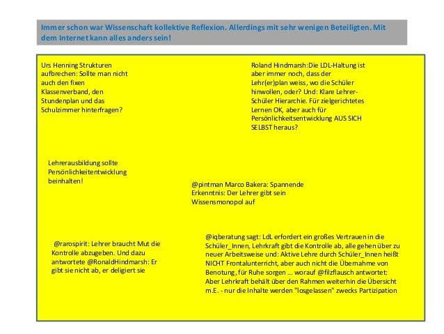 Urs Henning Strukturen aufbrechen: Sollte man nicht auch den fixen Klassenverband, den Stundenplan und das Schulzimmer hin...