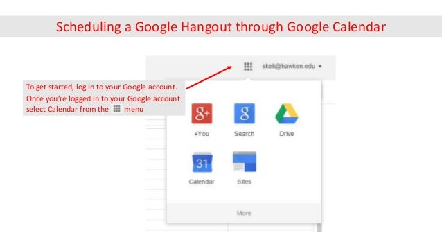 Once you're logged in to your Google account select Calendar from the menu To get started, log in to your Google account. ...
