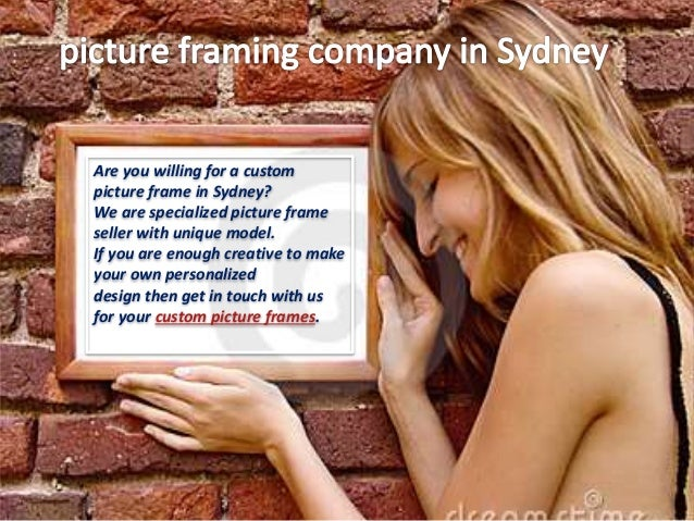 Hang Your Beautiful Pictures With Custom Frames Sydney