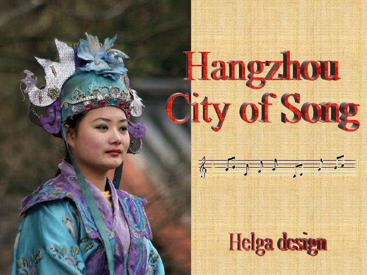 Hangzhou  City of Song Helga design