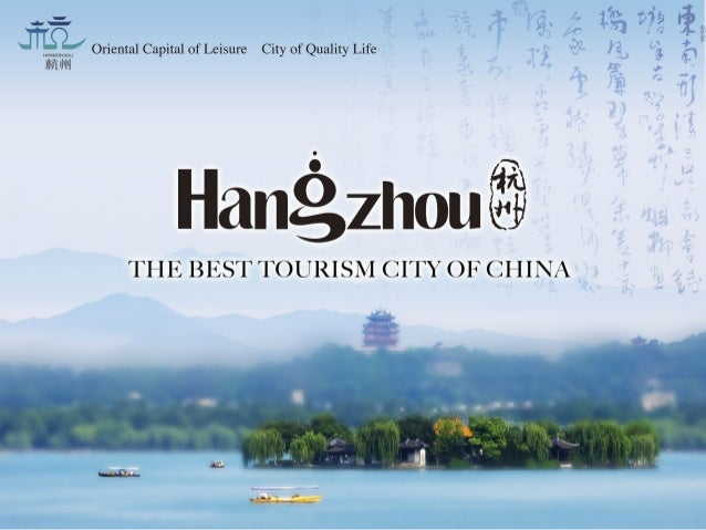Hangzhou, the Best Tourism City of China