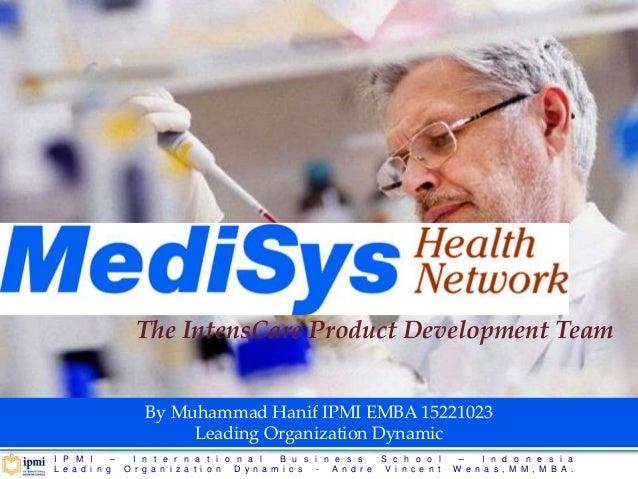 medisys case Andrew kuszczakowski - leadership dynamics - medisys corp - master of business administration (mba) at unisa.