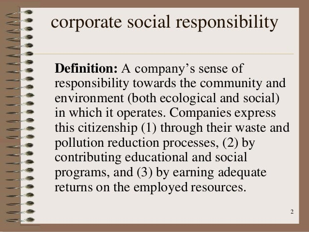 corporate social responsibility stakeholders Corporate social responsibility (csr, also called corporate conscience,   internal/ external stakeholders stakeholders are people who have a.