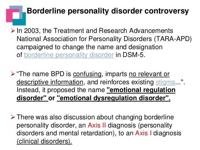 diagnosing personality disorders This theme issue considers paediatric narcissistic and borderline personality disorders from the perspectives of either diagnosis or treatment.
