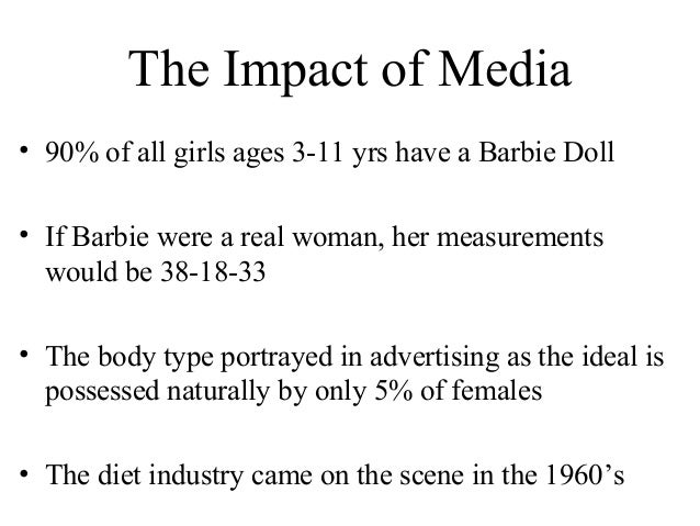 the influence of the media on the proliferation of eating disorders Eating disorders and anorexia are two of the leading negative's effects that social media has on society, particularly girls, today many surveys today convey the idea that girls are more prone to.