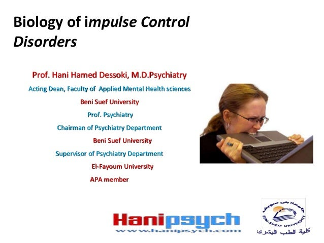 Hanipsych, biology of impluse control disorders