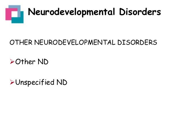 neurodevelopmental and neurocognitive disorders Neurodevelopmental disorders and treatment journal features studies related to  neurological, environmental, epigenetic, and/or neurocognitive aspects of.