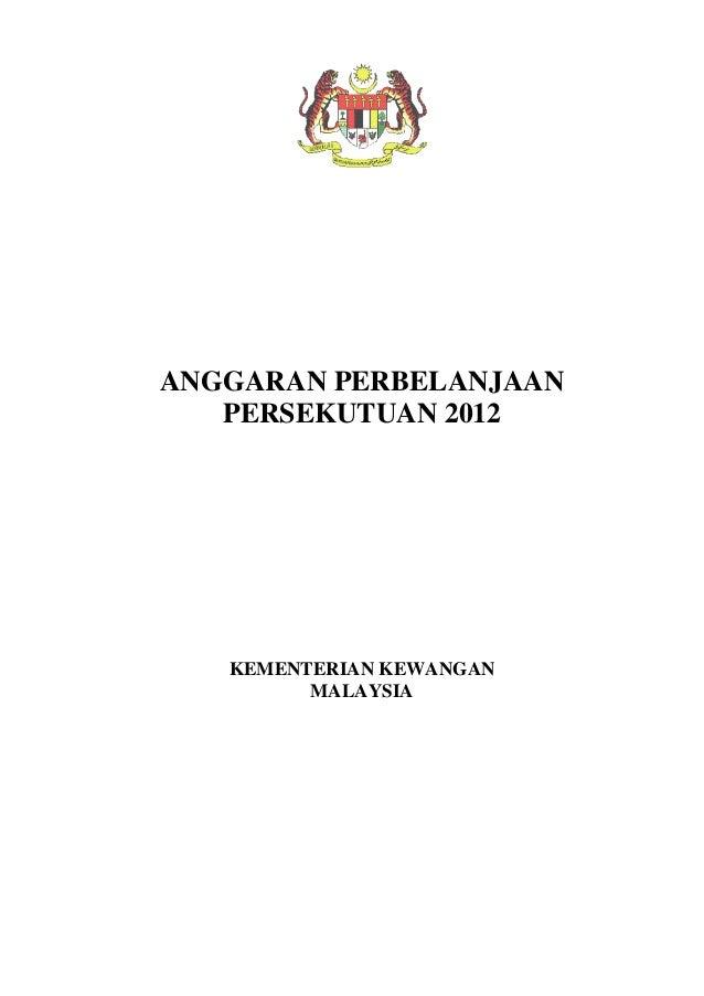 ANGGARAN PERBELANJAAN PERSEKUTUAN 2012 KEMENTERIAN KEWANGAN MALAYSIA