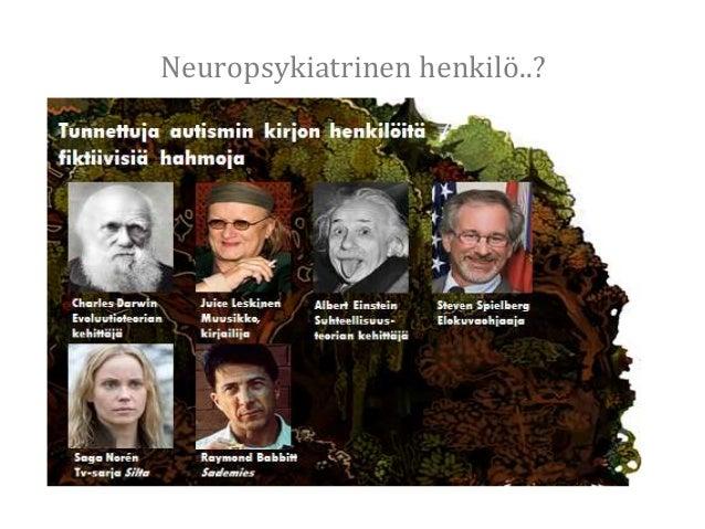 Neuropsykiatrinen henkilö..?