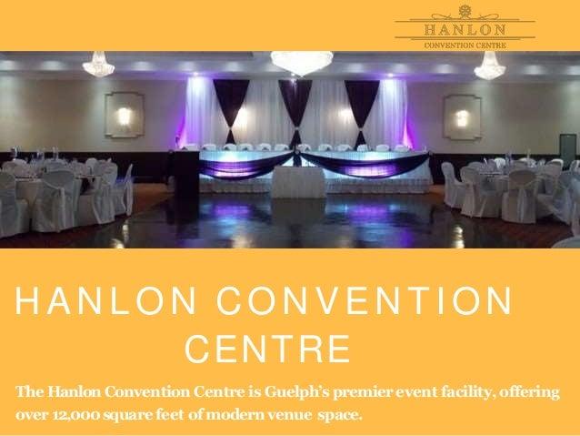 Hanlon convention - Convention centre in Canada Slide 2